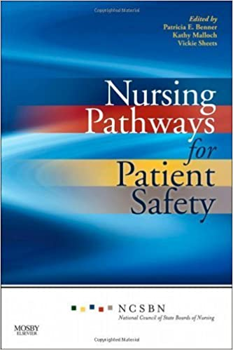 Book Nursing Pathways for Patient Safety, 1e by National Council of State Boards of Nursing (2009-09-01)