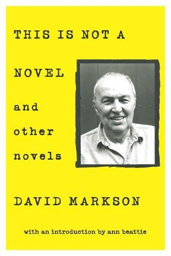 This is Not a Novel and Other Novels [David Markson] (Tapa Blanda)