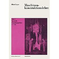 Maschinenkonstruktionslehre: Heft 7: Spezielle Gestaltungslehre 5. Teil (Technica-Reihe, Band 19)
