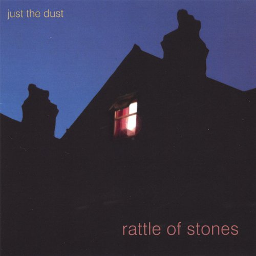 - Rattle of Stones