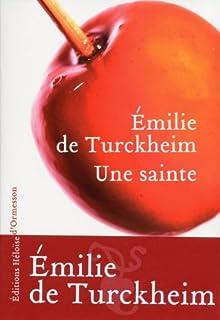 Une sainte, Turckheim, Émilie de