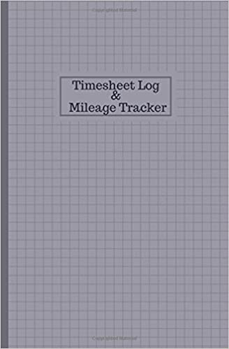 timesheet log and mileage tracker work shift hours log mileage