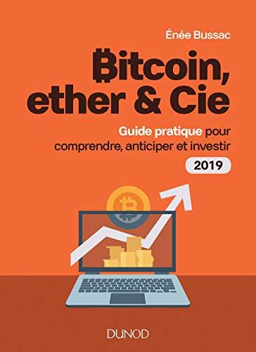 Amazon com: Bitcoin, ether & Cie: Guide pratique pour
