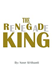 The Renegade King (Tales from the Circle)