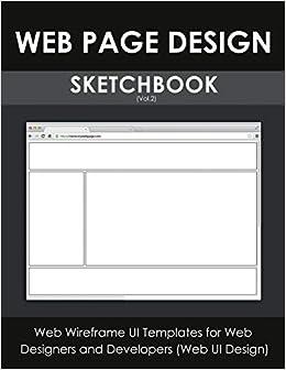 Web Page Design Sketchbook (Vol.2): Web Wireframe UI ...