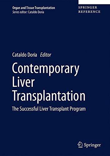 Contemporary Liver Transplantation: The Successful Liver Transplant Program (Organ and Tissue Transplantation)