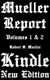 Mueller Report: Volumes I and II