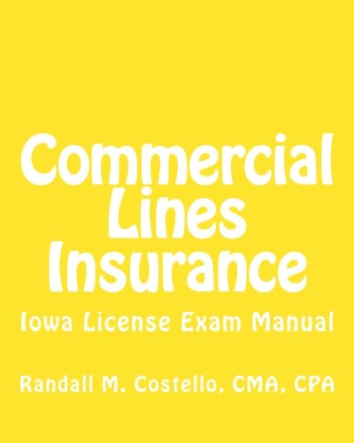 Download Commercial Lines Insurance: Iowa License Exam Manual Pdf