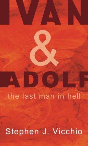 Ivan & Adolf: The Last Man in Hell