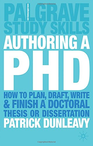 Authoring a PhD Thesis: How to Plan, Draft, Write and Finish a Doctoral Dissertation Pdf