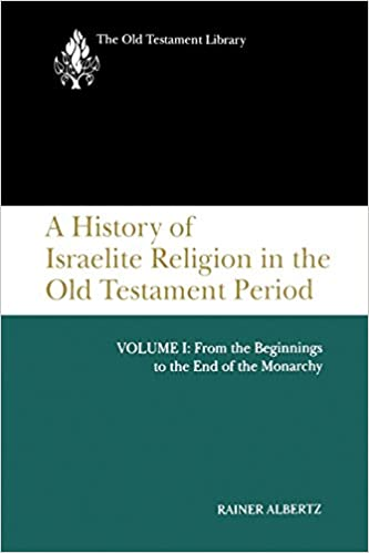 A History of Israelite Religion, Volume 1 (The Old Testament Library)