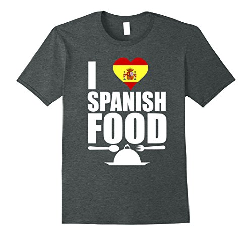 Typical Spanish Christmas Gifts - Womens Storecastle: I Love Spanish Food Funny Cuisine Gift T-Shirt Small Dark Heather