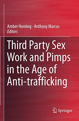(Third Party Sex Work and Pimps in the Age of)