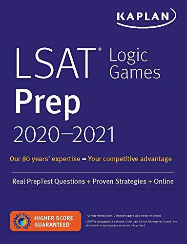 LSAT Logic Games Prep 2020-2021: Real PrepTest Questions + Proven Strategies + Online (Kaplan Test Prep)