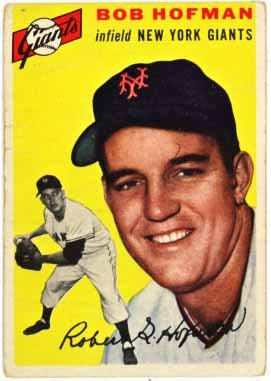 1954 New York Giants Baseball (Bob Hofman - New York Giants (1954 Topps Baseball Card) #99)