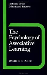 The Psychology of Associative Learning (Problems in the Behavioural Sciences)