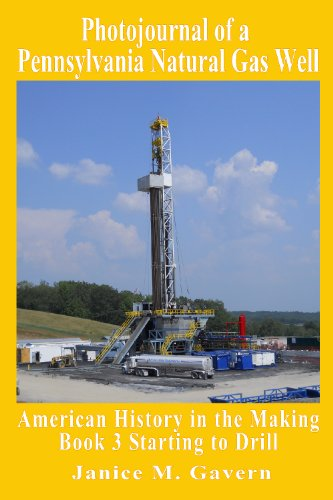 nnsylvania Natural Gas Well: Book 3: Starting to Drill ()