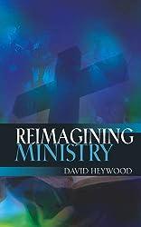 Reimagining Ministry