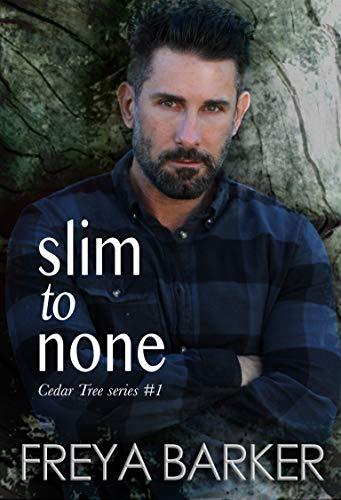 (Slim To None (Cedar Tree Series Book 1))