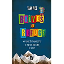 Brèves de refuge (French Edition)