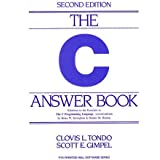 The C Answer Book: Solutions to the Exercises in 'The C Programming Language,' Second Edition