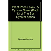What Price Love?, A Cynster Novel (Book 13 of The Bar Cynster series