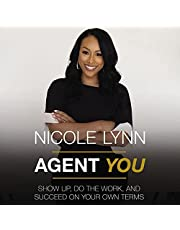 Agent You: Show Up, Do the Work, and Succeed on Your Own Terms