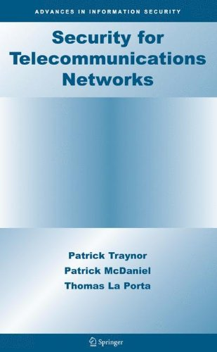 Security for Telecommunications Networks (Advances in Information Security)