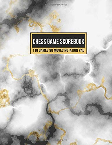 Chess Game Scorebook 110 Games 90 Moves Notation Pad: Notebook Score Book Sheets For Recording Your Moves During A Chess…
