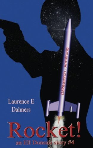Rocket! (An Ell Donsaii Story #4) (Volume 4) (Ell Series)