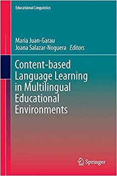 Book Content-based Language Learning in Multilingual Educational Environments (Educational Linguistics)