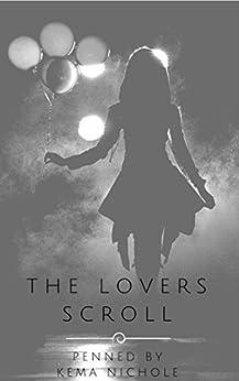 The Lovers Scroll by [Nichole, Kema]
