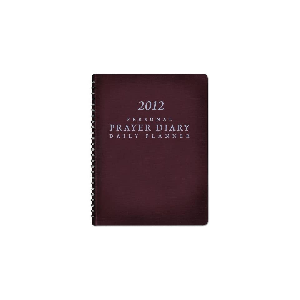 2012 Personal Prayer Diary and Daily Planner (Burgundy) [Spiral bound]