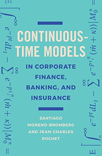 Continuous-Time Models in Corporate Finance, Banking, and Insurance: A User's Guide