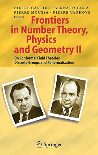 Frontiers in Number Theory, Physics, and Geometry II: On Conformal Field Theories, Discrete Groups and Renormalization (