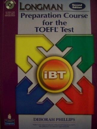 [(Longman Preparation Course for the TOEFL Test: IBT: CD-ROM Only)] [Author: Deborah Phillips] published on (June, 2007)
