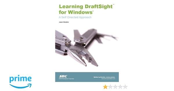 Learning DraftSight for Windows: Jason Wooden: 9781585036622: Amazon