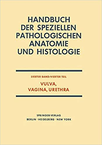 Vulva, Vagina, Urethra Handbuch der speziellen pathologischen ...