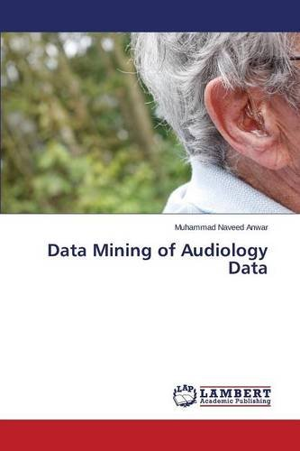 Read Online Data Mining of Audiology Data pdf epub