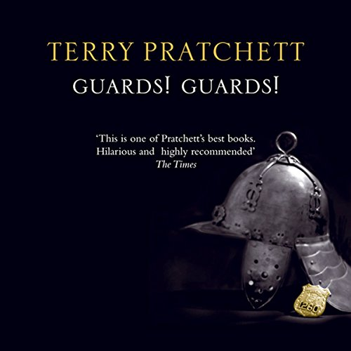 Guards! Guards!: Discworld #8