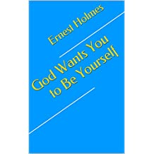 God Wants You to Be Yourself