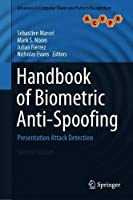 Handbook of Biometric Anti-Spoofing: Presentation Attack Detection Front Cover