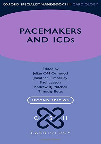 Pacemakers and ICDs (Oxford Specialist Handbooks in Cardiology)