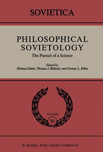 Philosophical Sovietology: The Pursuit of a Science (Sovietica) pdf epub