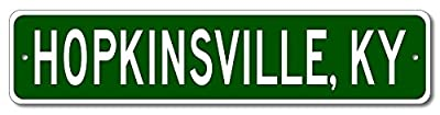 Custom Aluminum Sign HOPKINSVILLE, KENTUCKY US City and State Name Sign