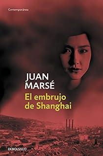 El embrujo de Shanghai par Marsé