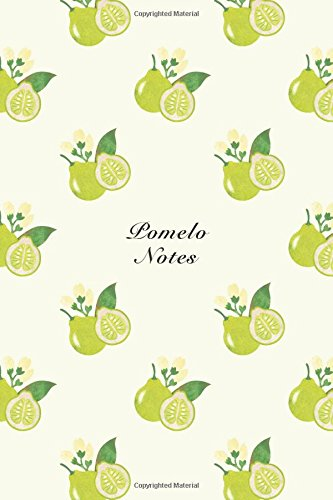 """Read Online Pomelo Notes: 6""""x9"""" Notebook Watercolor Texture Design Fruit Pattern Cover. 108 Blank Lined Pages Matte Softcover Note Book Journal pdf"""