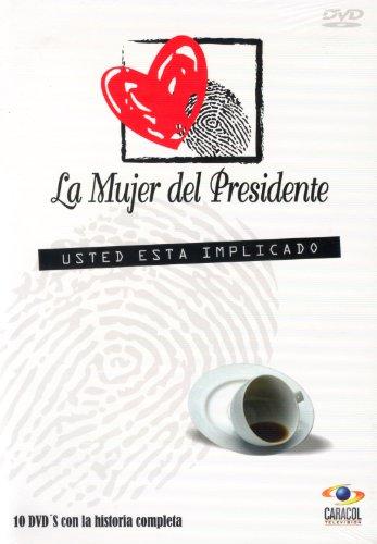 LA MUJER DEL PRESIDENTE (USTED ESTA IMPLICADO) (La Mujer Del Presidente)