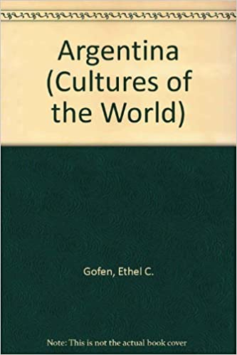 Argentina (Cultures of the World): Amazon.es: Ethel Gofen: Libros en idiomas extranjeros