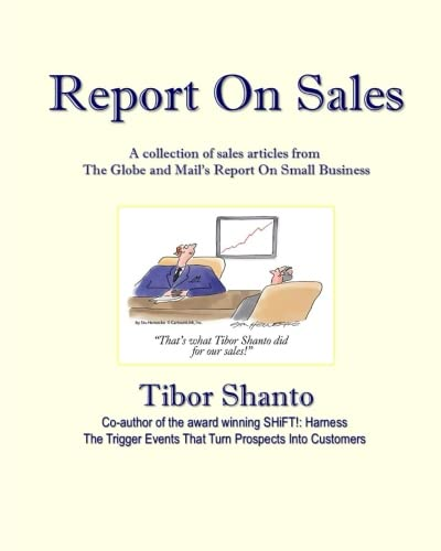 Sales is the life blood of any enterprise, ensuring your company is selling at maximum efficiency is central to your role as a leader. This collection of articles from The Globe and Mail's Report On Small Business, Canada's national newspaper, explor...